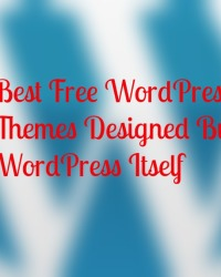Best Free WordPress Themes Designed By WordPress Itself