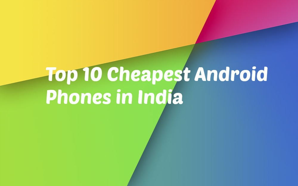 android phones cheap and best india been covering Apple