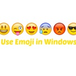 How to Use Emoji in Windows 8.1 & Windows 7