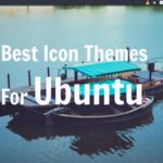 Best Ubuntu Icon Sets – Best Icon Themes For Ubuntu 16.04